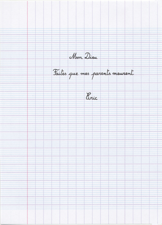 Eric Pougeau, Mon Dieu, faites que mes parents meurent, 2006. Stylo sur papier, 22 x 16 cm. courtesy Galerie Olivier Robert, Paris.