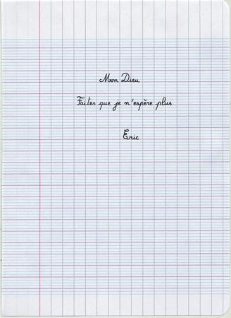 Eric Pougeau, Mon Dieu, faites que je n'espère plus, 2006. Stylo sur papier, 22 x 16 cm. courtesy Galerie Olivier Robert, Paris.