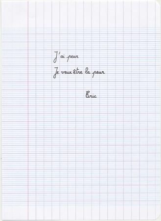Eric Pougeau, J'ai peur, je veux être la peur, 2007. Stylo sur papier, 22 x 16 cm. Courtesy Galerie Olivier Robert, Paris.